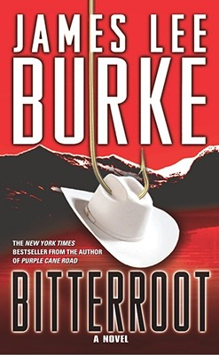 Bitterroot - Burke, James Lee