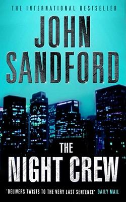 The Night Crew - Sandford, John