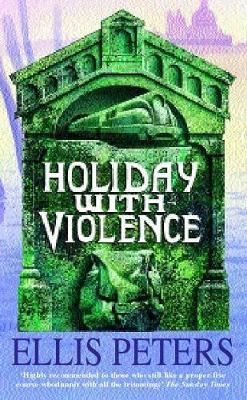 Holiday with Violence - Peters, Ellis