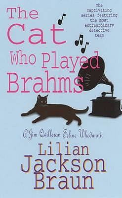 The Cat Who Played Brahms - Braun, Lilian Jackson