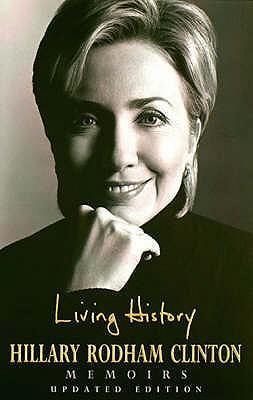 Living History - Clinton, Hillary Rodham