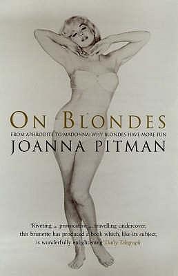 On Blondes - Pitman, Joanna
