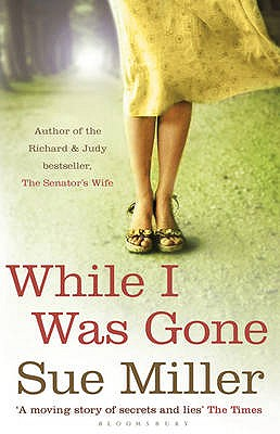 While I Was Gone - Miller, Sue