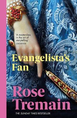 Evangelista's Fan - Tremain, Rose