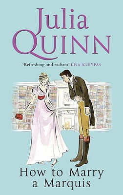 How to Marry a Marquis - Quinn, Julia