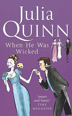 When He Was Wicked - Quinn, Julia
