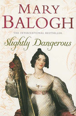 Slightly Dangerous - Balogh, Mary