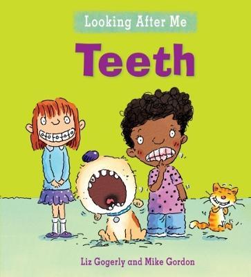 Teeth - Gogerly, Liz