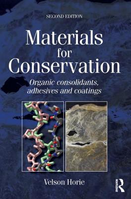 Materials for Conservation - Horie, C V