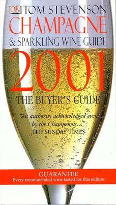 The Champagne and Sparkling Wine Guide 2001 - Stevenson, Tom