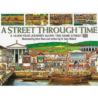 A Street Through Time - Millard, Anne