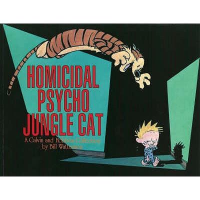 Homicidal Psycho Jungle Cat -