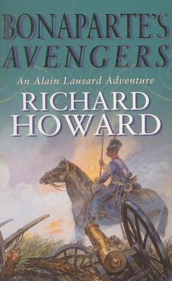 Bonaparte's Avengers - Howard, Richard