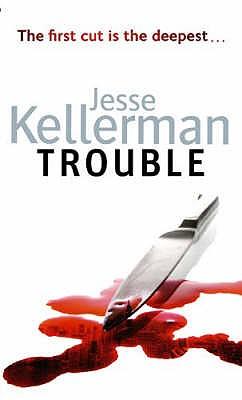 Trouble - Kellerman, Jesse, and Harding, Jeff (Read by)