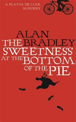 The Sweetness at the Bottom of the Pie - Bradley, Alan