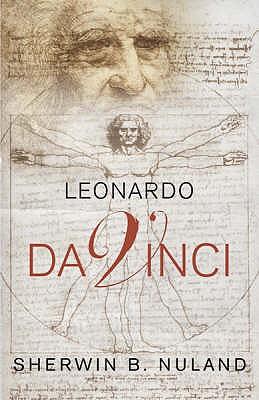 Leonardo Da Vinci - Nuland, Sherwin B.