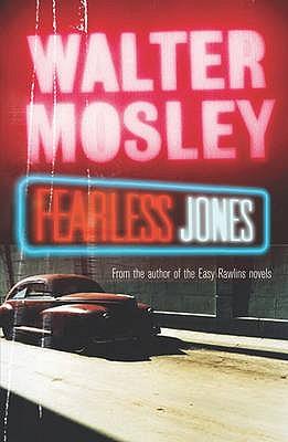 Fearless Jones - Mosley, Walter