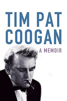 A Memoir - Coogan, Tim Pat