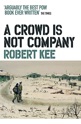 A Crowd Is Not Company - Kee, Robert