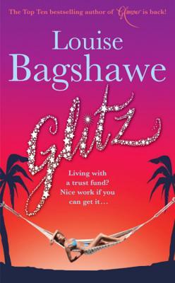 Glitz - Bagshawe, Louise