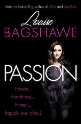 Passion - Bagshawe, Louise