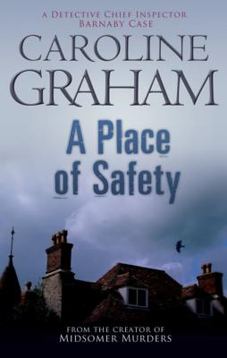 A Place of Safety - Graham, Caroline