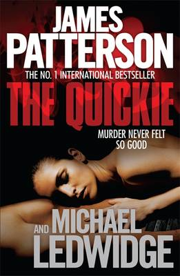 The Quickie - Ledwidge, Michael, and Patterson, James