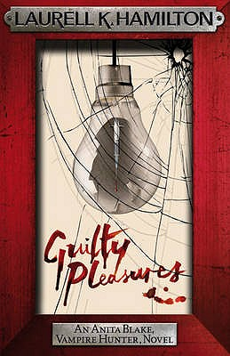 Guilty Pleasures - Hamilton, Laurell K.