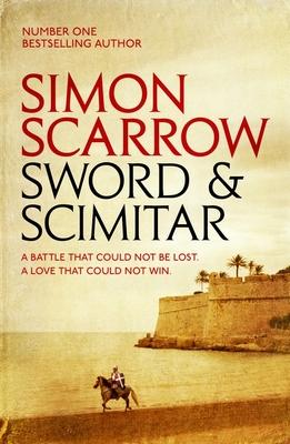 Sword and Scimitar - Scarrow, Simon