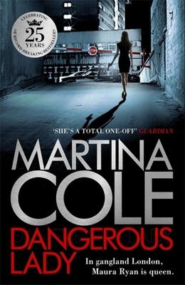 Dangerous Lady - Cole, Martina