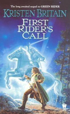 First Rider's Call: Green Rider #2 - Britain, Kristen