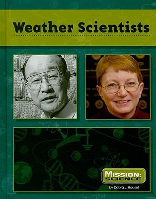 Weather Scientists - Housel, Debra J