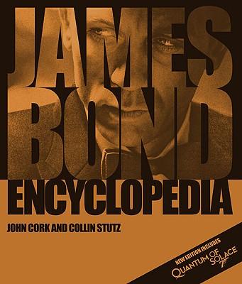James Bond Encyclopedia - Cork, John, and Stutz, Collin