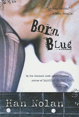 Born Blue - Nolan, Han