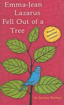 Emma-Jean Lazarus Fell Out of a Tree - Tarshis, Lauren