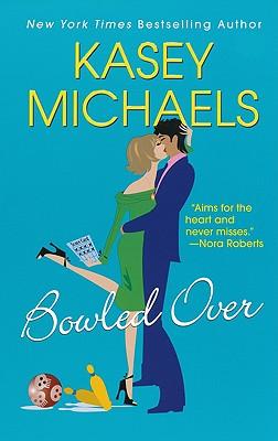 Bowled Over - Michaels, Kasey