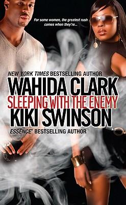 Sleeping with the Enemy - Clark, Wahida, and Swinson, Kiki
