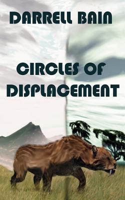 Circles of Displacement - Bain, Darrell