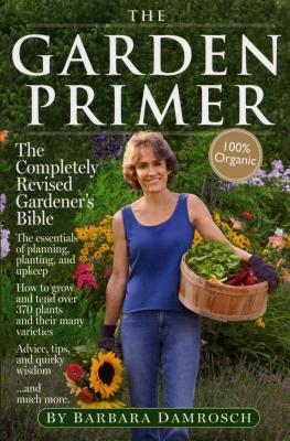 The Garden Primer - Damrosch, Barbara
