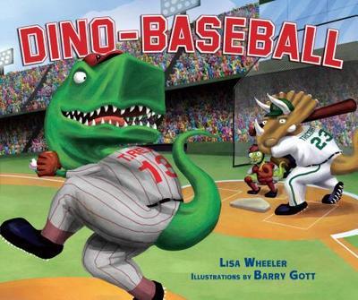 Dino-Baseball - Wheeler, Lisa