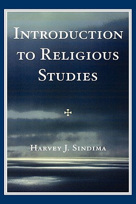 Introduction to Religious Studies - Sindima, Harvey J