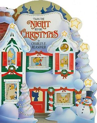 Twas the Night Before Christmas - Reasoner, Charles E