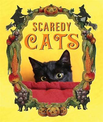 Scaredy Cats - Running Press (Creator)