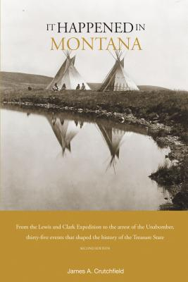 It Happened in Montana - Crutchfield, James A, Professor