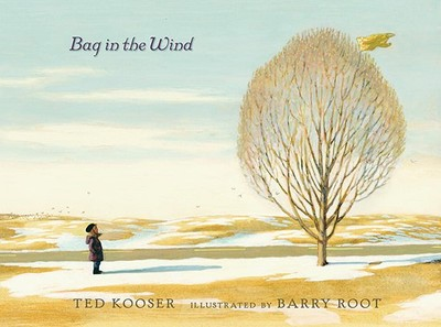 Bag in the Wind - Kooser, Ted