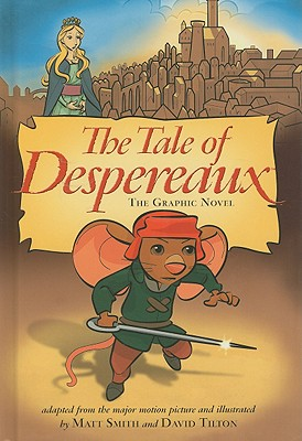 The Tale of Despereaux: The Graphic Novel - DiCamillo, Kate (Original Author)