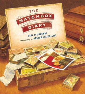 The Matchbox Diary - Fleischman, Paul