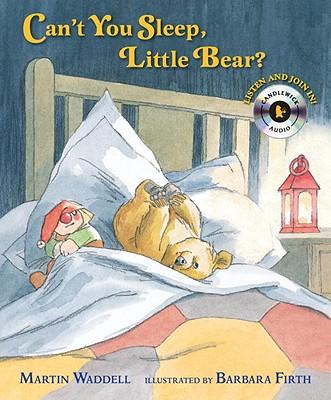 Can't You Sleep, Little Bear? - Waddell, Martin