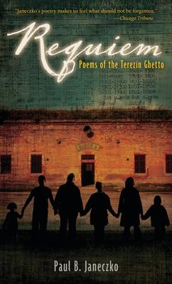 Requiem: Poems of the Terezin Ghetto - Janeczko, Paul B