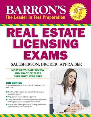 Barron's Real Estate Licensing Exams: Salesperson, Broker, Appraiser - Friedman, Jack P, Ph.D, MAI, CPA, and Lindeman, J Bruce, Ph.D.